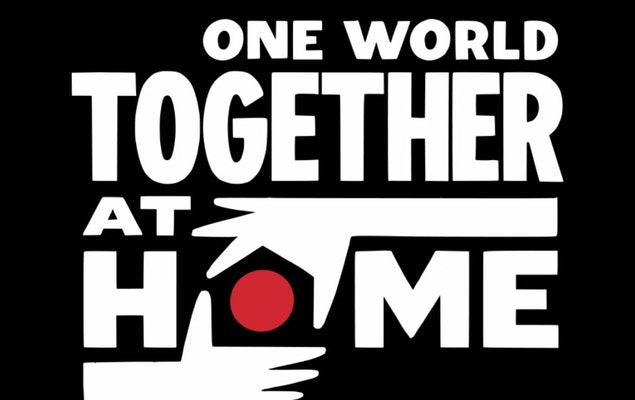 """One World: Together at Home"""